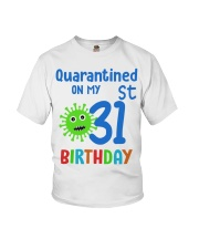 Quarantined On 31st My Birthday 31 Youth T-Shirt thumbnail