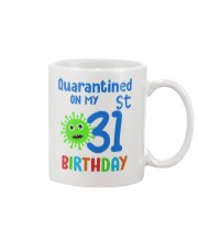Quarantined On 31st My Birthday 31 Mug thumbnail