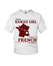 Just A Hawaii Girl In French Youth T-Shirt thumbnail
