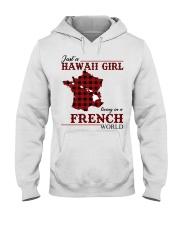 Just A Hawaii Girl In French Hooded Sweatshirt thumbnail