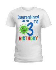Quarantined On 3nd My Birthday Ladies T-Shirt tile