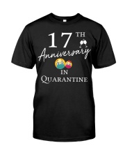 17th Anniversary in Quarantine Classic T-Shirt front