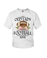 Never Underestimate Old Lady Football June Youth T-Shirt thumbnail