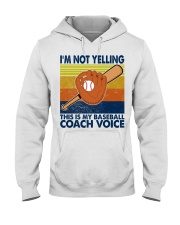 I'm Not Yelling This Is My Baseball Coach Voice Hooded Sweatshirt thumbnail