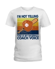 I'm Not Yelling This Is My Baseball Coach Voice Ladies T-Shirt thumbnail