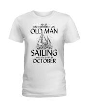 Never Underestimate Old Man Loves Sailing October Ladies T-Shirt thumbnail