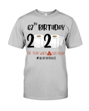 67th Birthday 67 Years Old Classic T-Shirt front