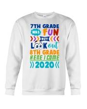 7th Grade Fun Look Out  8th Grade Here I Come Crewneck Sweatshirt thumbnail