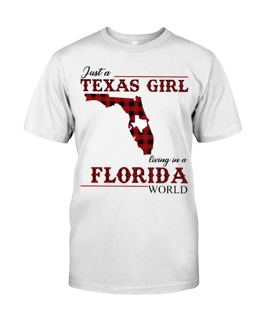 Just A Texas Girl In Florida World Classic T-Shirt