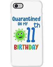 Quarantined On 11th My Birthday 11 years old Phone Case thumbnail