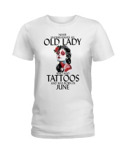 Never Underestimate Old Lady Tattoos June Ladies T-Shirt thumbnail