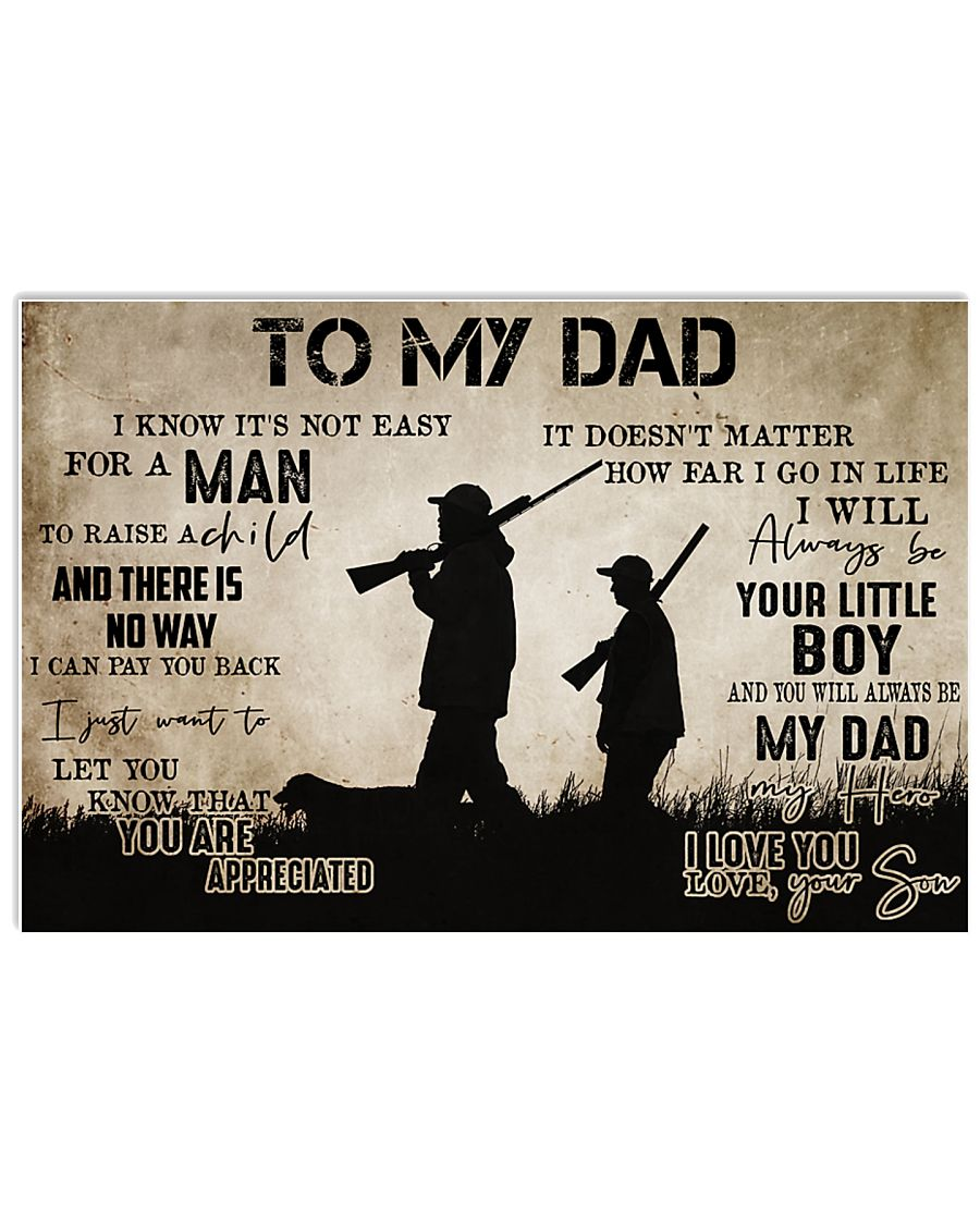 To My Dad From Son hunting 24x16 Poster