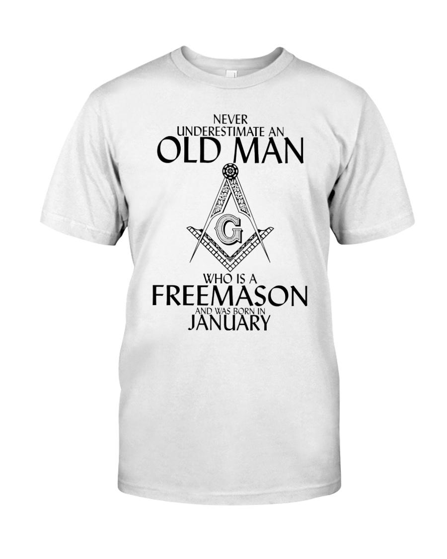 Never Underestimate Old Man Freemason January Classic T-Shirt