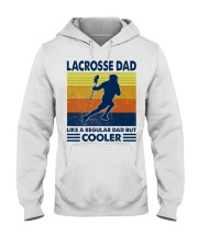Lacrosse Dad Like A Regular Dad But Cooler Hooded Sweatshirt thumbnail