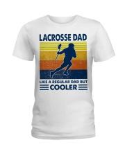 Lacrosse Dad Like A Regular Dad But Cooler Ladies T-Shirt thumbnail