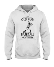 Never Underestimate Old Man Baseball November Hooded Sweatshirt thumbnail