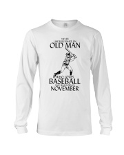 Never Underestimate Old Man Baseball November Long Sleeve Tee thumbnail