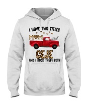 I Have Two Titles Mom And Geje Hooded Sweatshirt thumbnail
