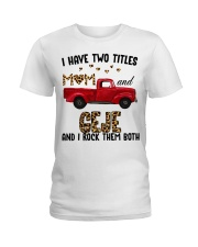I Have Two Titles Mom And Geje Ladies T-Shirt thumbnail