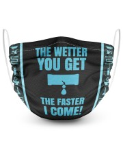 The wetter you get the faster i come  2 Layer Face Mask - Single front