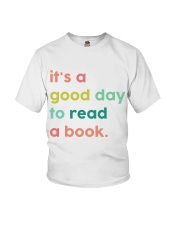 It's A Good Day To Read A Book Youth T-Shirt thumbnail