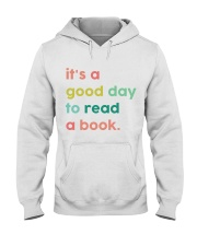 It's A Good Day To Read A Book Hooded Sweatshirt thumbnail