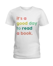 It's A Good Day To Read A Book Ladies T-Shirt thumbnail