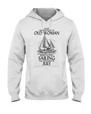 Never Underestimate Old Woman Sailing July Hooded Sweatshirt thumbnail