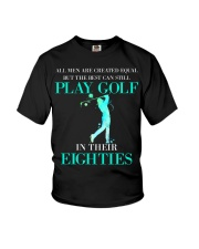 The Best Can Still Play Golf In Their Eighties Youth T-Shirt thumbnail
