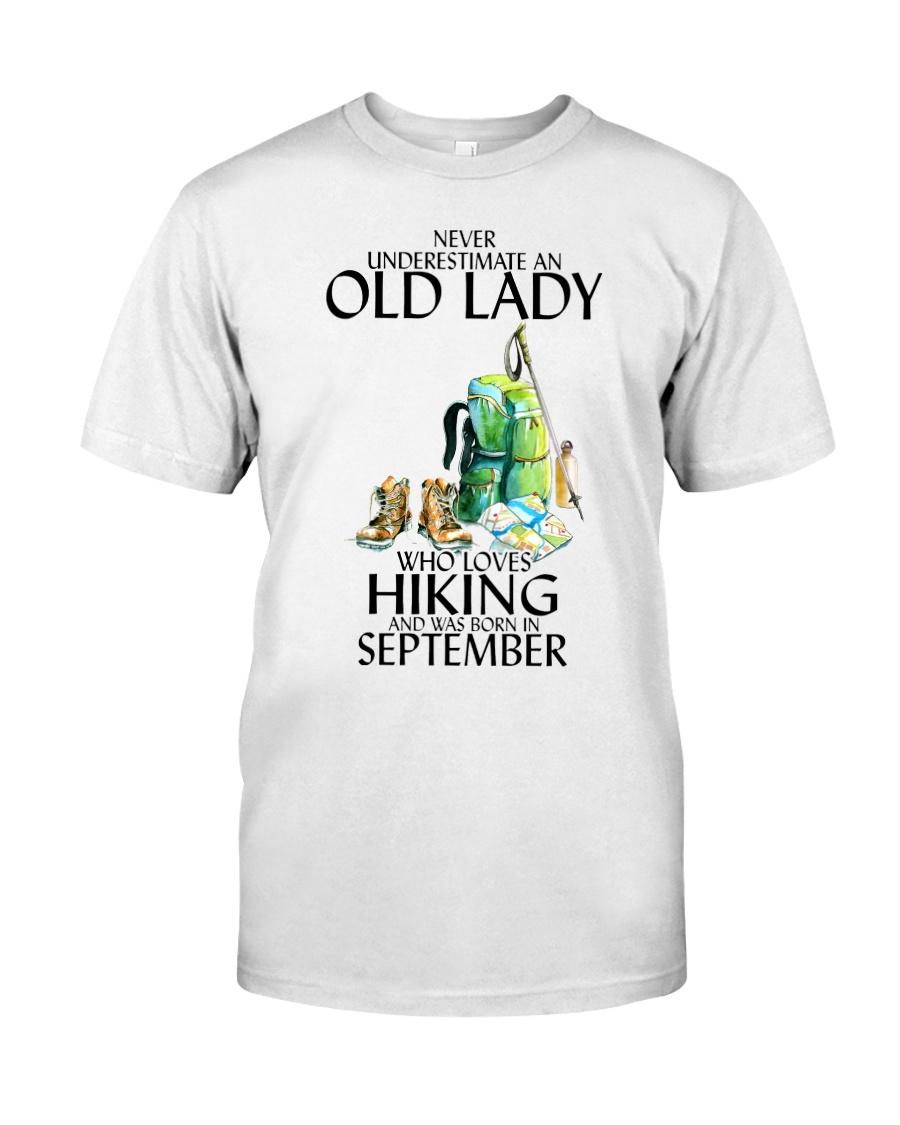 Never Underestimate Old Man Hiking September Classic T-Shirt