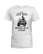 Never Underestimate Old Man ATVs January Ladies T-Shirt thumbnail