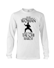 Never Underestimate Woman Tai Chi March Long Sleeve Tee thumbnail