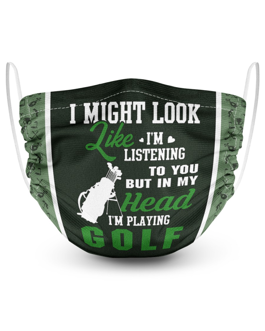 I Might Look Like I'm Listening To you-Golf 2 Layer Face Mask - Single