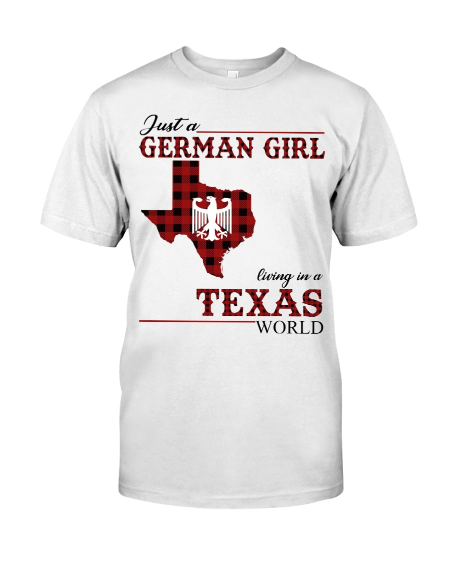 Just A German Girl In Texas World Classic T-Shirt