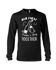 Our First Father's Day Together Long Sleeve Tee tile