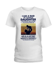 I Am A Dad Of A Badass Daughter Ladies T-Shirt thumbnail