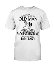 Never Underestimate Old Man Mountain Bike January Classic T-Shirt front