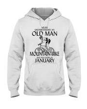 Never Underestimate Old Man Mountain Bike January Hooded Sweatshirt thumbnail