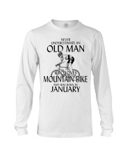 Never Underestimate Old Man Mountain Bike January Long Sleeve Tee thumbnail