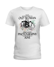 Never Underestimate Old Woman Photography June Ladies T-Shirt thumbnail