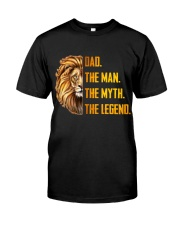 Lion Dad The Man The Myth The Legend Classic T-Shirt front