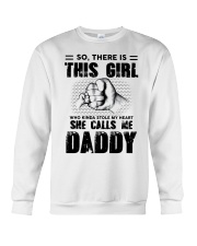 So There Is This Girl Stole My Heart Call Me Daddy Crewneck Sweatshirt thumbnail