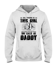 So There Is This Girl Stole My Heart Call Me Daddy Hooded Sweatshirt thumbnail