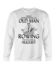 An Old Man Who Loves Rowing And Was Born August Crewneck Sweatshirt thumbnail