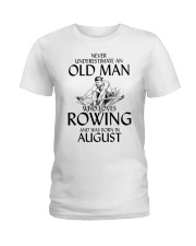 An Old Man Who Loves Rowing And Was Born August Ladies T-Shirt thumbnail