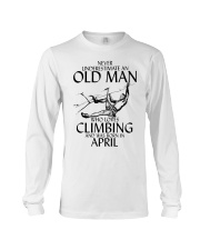 Never Underestimate Old Man Climbing  April Long Sleeve Tee thumbnail