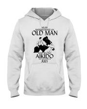 Never Underestimate Old Man Aikido July Hooded Sweatshirt thumbnail