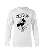 Never Underestimate Old Man Aikido July Long Sleeve Tee thumbnail