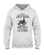 Old Man Loves Rafting October Hooded Sweatshirt thumbnail