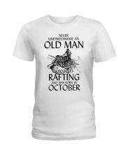 Old Man Loves Rafting October Ladies T-Shirt thumbnail